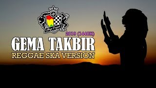 Gema Takbir (Reggae Ska Version) - Single 2019 Mp3